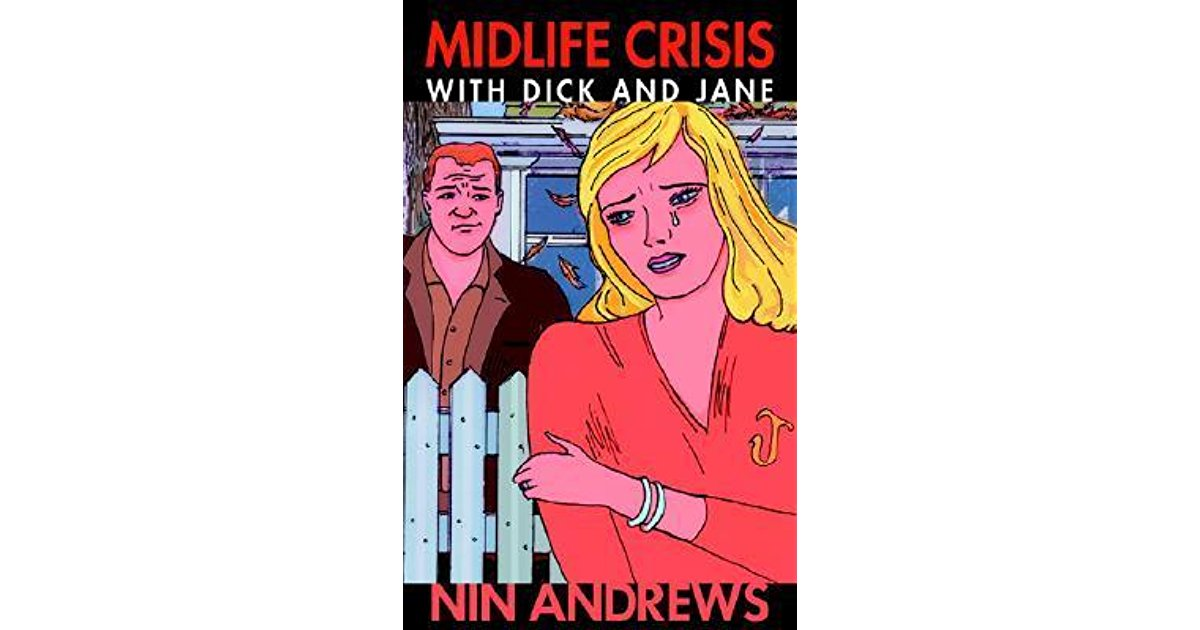 Review: Midlife Crisis with Dick and Jane by NinAndrews